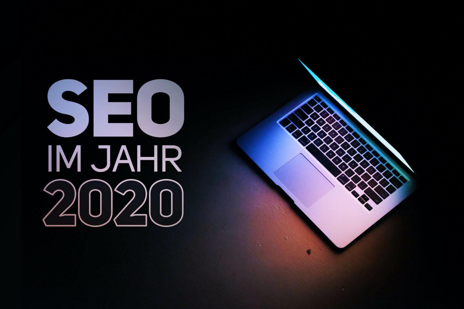 SEO im Jahr 2020